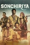 فيلم Sonchiriya 2019 مترجم اون لاين بجودة 1080p