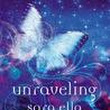 Review: Unraveling by Sara Ella