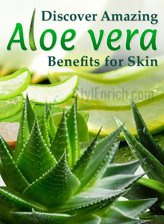 Aloe Vera Benefits for Skin : How To Get Healthy Glowing Skin