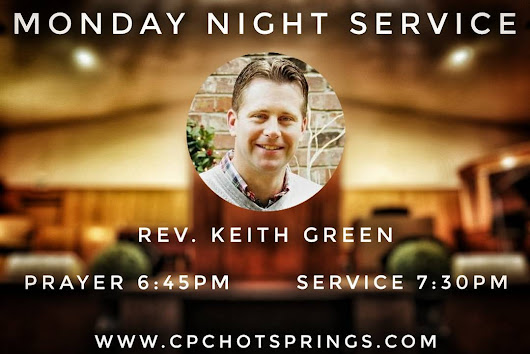 Midweek Service has been moved to Monday Night due to remodel of sanctuary. Rev. Keith Green will be preaching. Bring a guest!