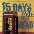 15 Days Without a Head - Upper Hudson Library System