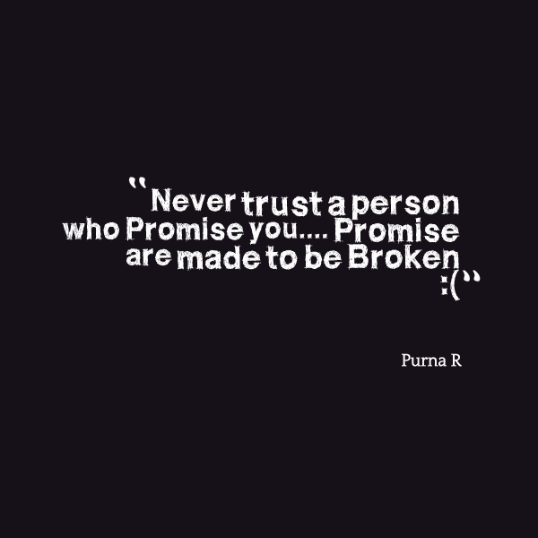 Quotes About Never Trust 301 Quotes
