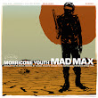 Morricone Youth 'Mad Max' Soundtrack Review