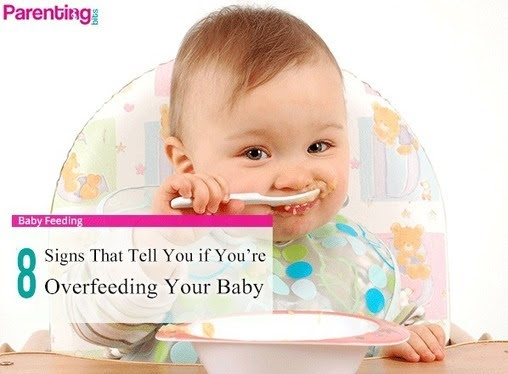 8 Signs You're Overfeeding Your Baby | Parenting bits | Parenting Tips n Care