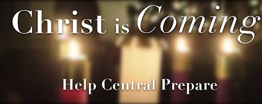 Christ is Coming - Help Central Prepare