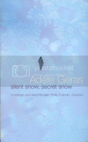 Silent Snow, Secret Snow by Adéle Geras