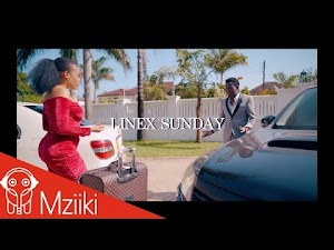 Download Video | Linex Sunday - Nitasahau