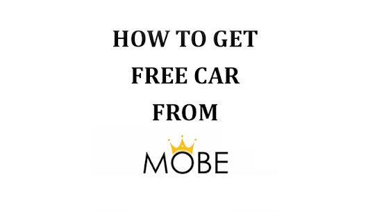How to Get Free Car from MOBE - MOBE Motors Review - OnlineAdrian