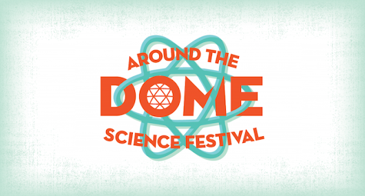 Free Day at Science World for the Around the Dome Science Festival