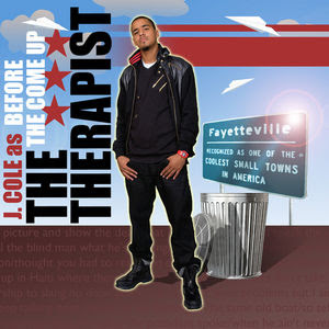 Before The Come Up Mixtape By J Cole The Therapist Hosted By J Cole