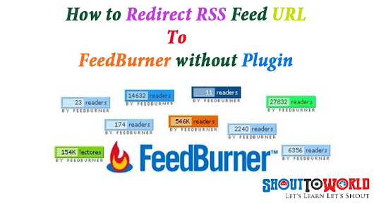 How To Redirect WordPress Default RSS Feeds To Feedburner Without Using Plugin