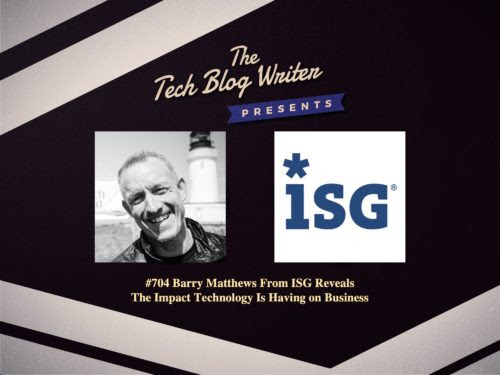 ISG Reveal The Impact Technology Is Having on Business