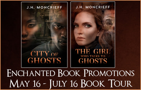 Spotlight & Excerpt: City of Ghosts and The Girl Who Talks To Ghosts by J.H. Moncrieff - Author Deborah A Bailey