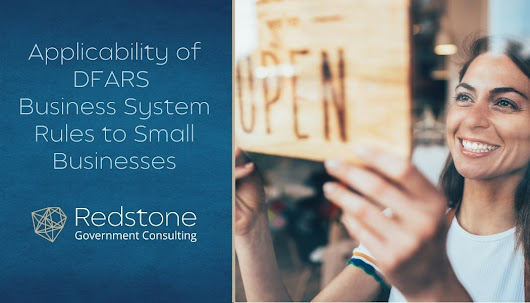 Applicability of DFARS Business System Rules to Small Businesses