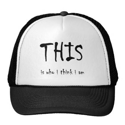 THIS is who i think i am Trucker Hat