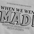 When We Went MAD!, A Documentary That Looks at the History & Influence of MAD Magazine