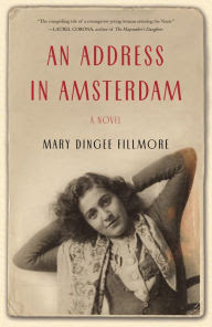 An Address in Amsterdam: A Novel