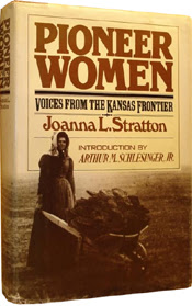 Women: Voices from the Kansas Frontier by Joanna L. Stratton