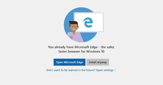 Microsoft to 'warn' Windows 10 users not to install Chrome or Firefox