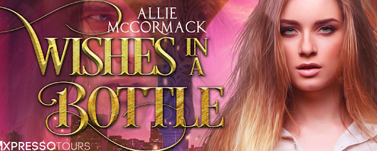COVER REVEAL - PNR - Wishes in a Bottle (Wishes & Dreams, #1) by Allie McCormack