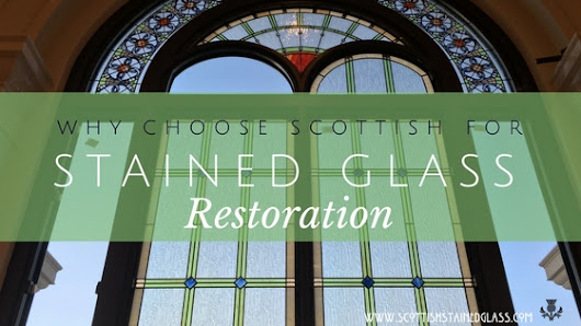 Why Choose Scottish for Your Fort Collins Church Stained Glass Restoration