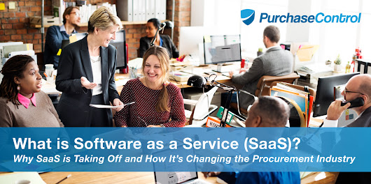 What is Software as a Service (SaaS)? | PurchaseControl