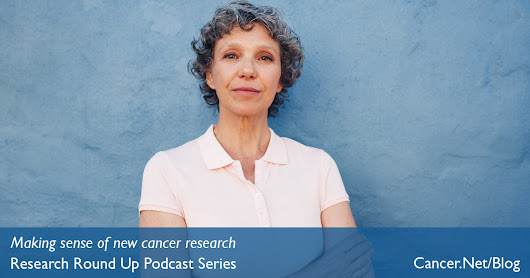Research Round Up Podcast: Gynecologic Cancer