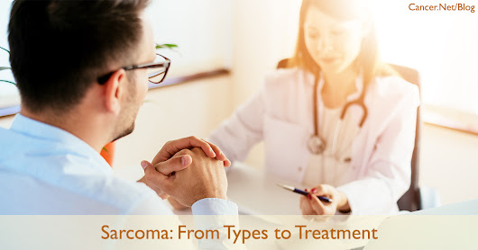 What You Need to Know About Sarcoma