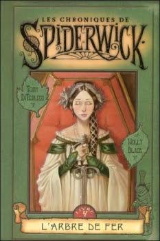 Couverture Les Chroniques de Spiderwick, tome 4 : L'Arbre de Fer
