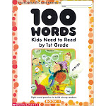 100 Words Kids Need to Read by 1st Grade: Sight Word Practice to Build Strong Readers [Book]