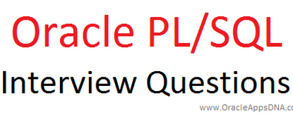 Top PL/SQL Interview Questions with Answers | OracleAppsDNA