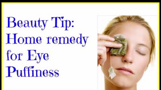 tip home remedy for eye puffiness