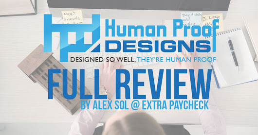 Human Proof Designs' Ready-Made Websites - Full Review - Extra Paycheck Blog