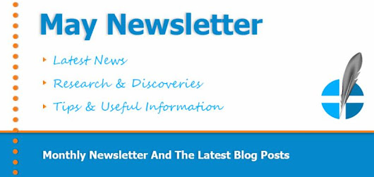 May Newsletter Featuring Interesting Articles & Useful Information