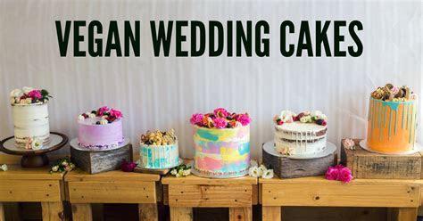 Vegan Wedding Cakes : No Animals Harmed!   The Tree Kisser