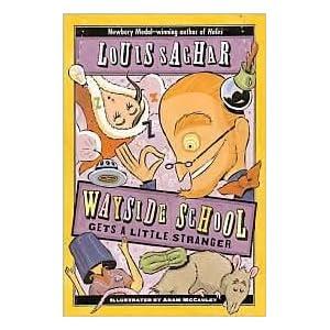 Wayside School Gets a Little Stranger by Louis Sachar, Gregory Crouch, Adam McCauley (Illustrator), Adam Mccauley (Illustrator)