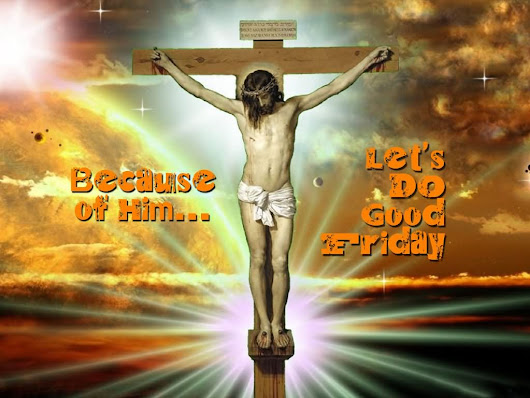 Beautiful 65+ Happy Good Friday Wishes Images For All