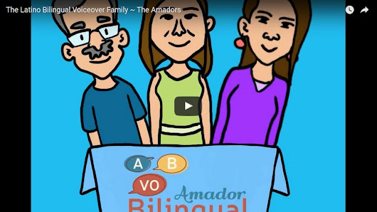 Meet the Amadors - Amador Bilingual Voiceovers