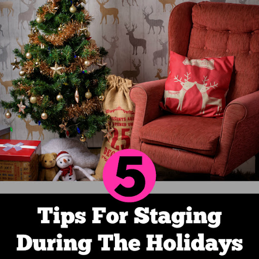 Staging Your Home For The Holidays, (When Your Home Is For Sale)