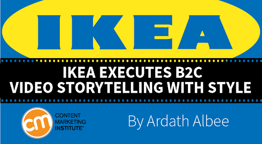 IKEA Video: B2C Storytelling with Style