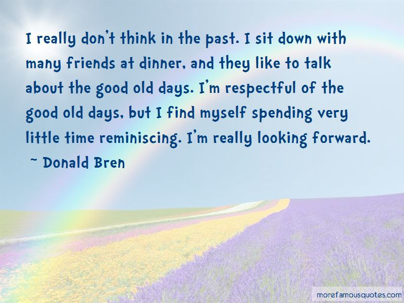 Quotes About Old Days With Friends Top 11 Old Days With Friends