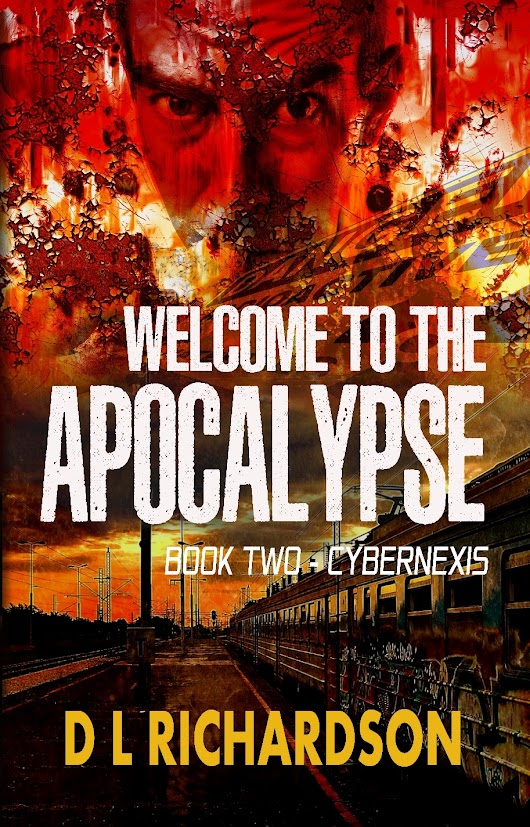 Book Review 'Welcome to the Apocalypse: Book 2 – Cybernexis'