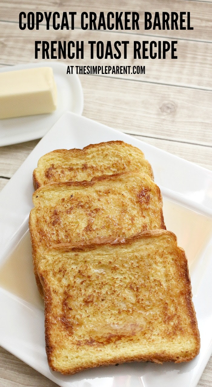 Copycat Cracker Barrel French Toast Recipe byThe Simple Parent