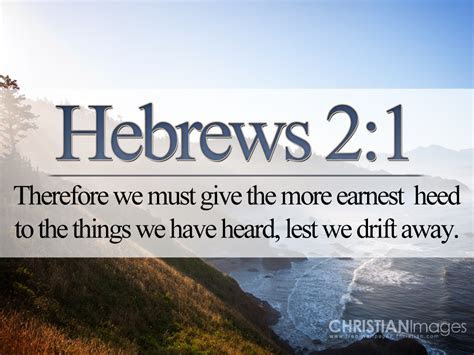 Hebrews 2:1 Wallpaper   Christian Wallpapers and Backgrounds