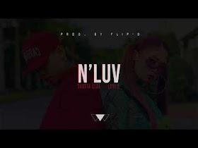 N'Luv by Skusta Clee feat. Leslie [Lyric Video]