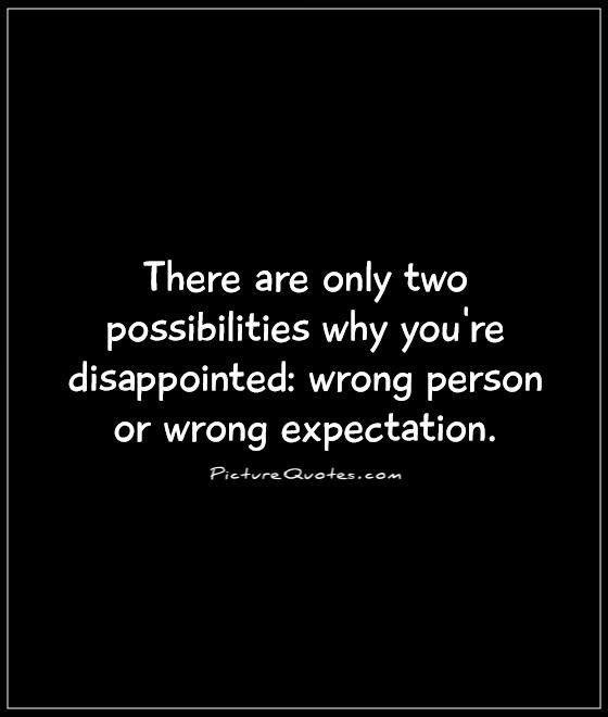 Disappointed Quotes Sayings Disappointed Picture Quotes