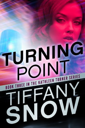 Turning Point (The Kathleen Turner Series) by Tiffany Snow