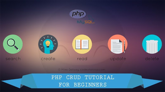 PHP CRUD Tutorial for Beginners (PDO, MySQLi, and MySQL)
