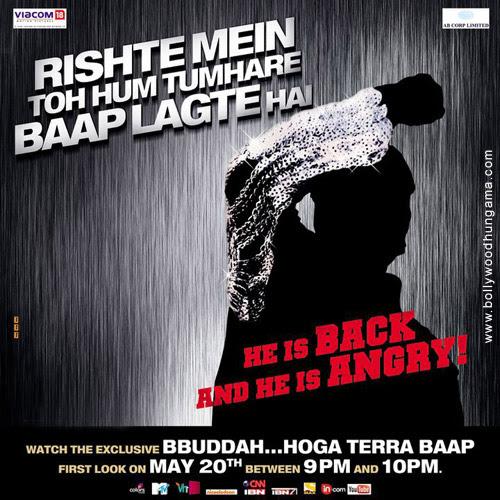 Bbuddah...Hoga Terra Baap, Amitabh Bachchan,Raveena Tandon,Hema Malini,Minissha Lamba,Sonal Chauhan,Neha Sharma,Sonu Sood,Prakash Raj,Charmi,Mahie Gill,Makrand Deshpande,Shahwar Ali,Rajeev Mehta,Rajeev Varma,Vishwajeet Pradhan,Atul Parchure