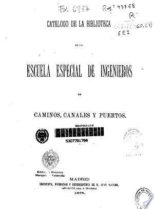 Catálogo de la biblioteca de la Escuela Especial de Caminos, Canales y Puertos